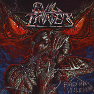 Evil Invaders - Feed me Voilence