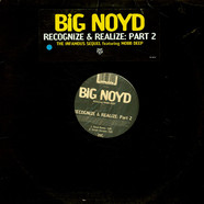 Big Noyd Featuring Mobb Deep - Recognize & Realize: Part 2