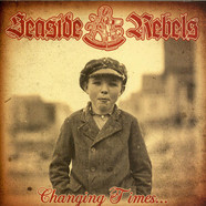 Seaside Rebels - Changing Times...