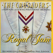 Crusaders, The With B.B. King & Royal Philharmonic Orchestra, The - Royal Jam