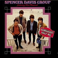 Spencer Davis Group Featuring Steve Winwood, The - Somebody Help Me