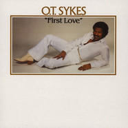 O.T. Sykes - First Love