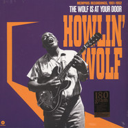 Howlin' Wolf - The Wolf At Your Door