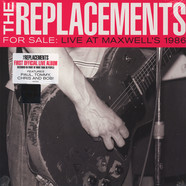 Replacements, The - For Sale: Live At Maxwell's 1986