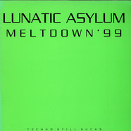 Lunatic Asylum - Meltdown '99