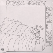 Samiyam - Pizza Party