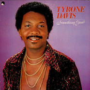 Tyrone Davis - Something Good