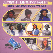 V.A. - Africa Airways Four - Disco Funk Touchdown 1976 - 1983