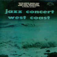 Dexter Gordon, Wardell Gray, Sonny Criss, Hampton Hawes, Barney Kessel, Howard McGhee & Al Killian - Jazz Concert - West Coast