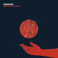 Sonakine - Birth Of An Idea