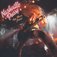 Nashville Pussy - Ten Years Of Pussy