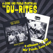Du-Rites, The  (J-Zone & Pablo Martin) - The Du-Rites / Greasy Listening