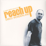 DJ Andy Smith - Reach Up-Disco Wonderland