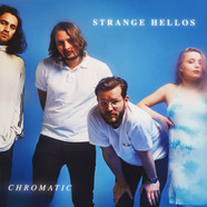 Strange Hellos - Chromatic
