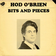 Hod O'Brien - Bits And Pieces