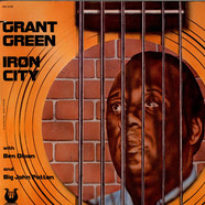 Grant Green - Iron City