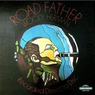 Woody Herman - Road Father