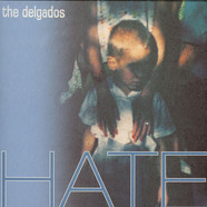 Delgados, The - Hate
