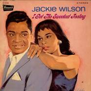 Jackie Wilson - I Get The Sweetest Feeling