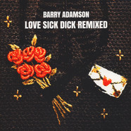 Barry Adamson - Love Sick Dick Remixed