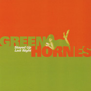 Greenhornes, The - Stayed Up Last Night / Shadow Of Grief