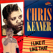 Chris Kenner - I Like It Like That