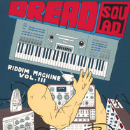 Dreadsquad - Riddim Machine Volume 3