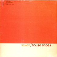 House Shoes - House Shoes & Street Corner Music Present: The Gift Vol. 7