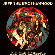 Jeff The Brotherhood - Dig The Classics