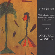 Alvarius B - Natural Wonder - With A Beaker … Volume 1