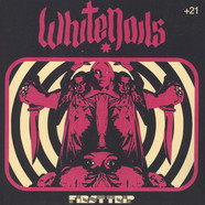 Whitenails - First Trip