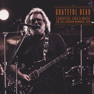 Grateful Dead - Laughter, Love & Music 1991