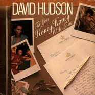 David Hudson - To You, Honey, Honey, With Love
