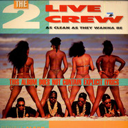 2 Live Crew, The - As Clean As They Wanna Be