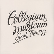 Collegium Musicum - Speak, Memory
