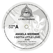 Angela Werner - I Gotta Little Love