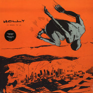 Holly - 15 Hours To LA Splatter Vinyl Edition