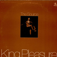 King Pleasure - The Source