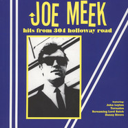 Joe Meek - Hits From 304 Holloway Road