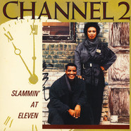 Channel 2 - Slammin' At Eleven