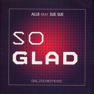 Allb, Sue Sue & Daniel Dalzochio - So Glad