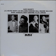 J.C. Heard / Mary Lou Williams / Edmond Hall / Maxine Sullivan - Cafe Society
