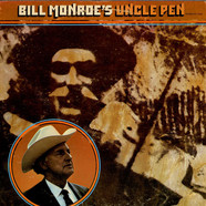 Bill Monroe - Bill Monroe's Uncle Pen