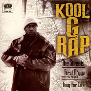 Kool G Rap - The Streets / First Nigga / Thug For Life