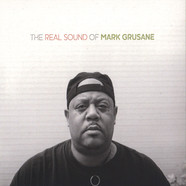 Mark Grusane - The Real Sound Of Mark Grusane
