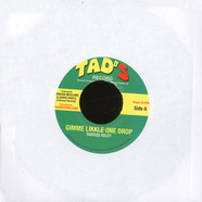Tarrus Riley - Gimme Likkle One Drop / Tropical Riddim