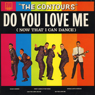 The Contours - Do You Love Me (Now That I Can Dance)