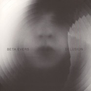 Beta Evers - Delusion