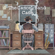 Cancel Band, The - Case