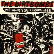 Dirtbombs, The - We Have You Surrounded